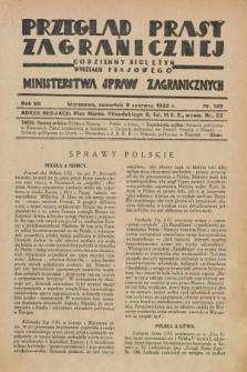 Przegląd Prasy Zagranicznej : codzienny biuletyn Wydziału Prasowego Ministerstwa Spraw Zagranicznych. R.7, nr 129 (9 czerwca 1932)