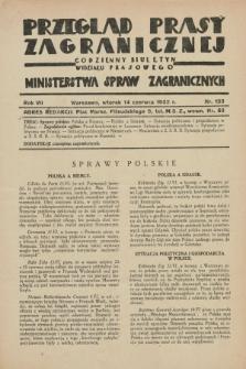 Przegląd Prasy Zagranicznej : codzienny biuletyn Wydziału Prasowego Ministerstwa Spraw Zagranicznych. R.7, nr 133 (14 czerwca1932) + dod.
