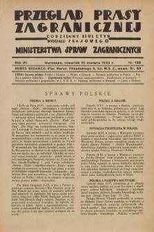 Przegląd Prasy Zagranicznej : codzienny biuletyn Wydziału Prasowego Ministerstwa Spraw Zagranicznych. R.7, nr 135 (16 czerwca 1932)