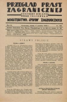 Przegląd Prasy Zagranicznej : codzienny biuletyn Wydziału Prasowego Ministerstwa Spraw Zagranicznych. R.7, nr 136 (17 czerwca 1932)