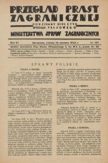 Przegląd Prasy Zagranicznej : codzienny biuletyn Wydziału Prasowego Ministerstwa Spraw Zagranicznych. R.7, nr 137 (18 czerwca 1932)