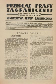Przegląd Prasy Zagranicznej : codzienny biuletyn Wydziału Prasowego Ministerstwa Spraw Zagranicznych. R.7, nr 141 (23 czerwca 1932)