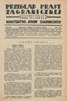 Przegląd Prasy Zagranicznej : codzienny biuletyn Wydziału Prasowego Ministerstwa Spraw Zagranicznych. R.7, nr 142 (24 czerwca 1932)