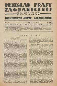 Przegląd Prasy Zagranicznej : codzienny biuletyn Wydziału Prasowego Ministerstwa Spraw Zagranicznych. R.7, nr 143 (25 czerwca 1932)