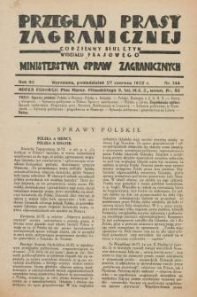 Przegląd Prasy Zagranicznej : codzienny biuletyn Wydziału Prasowego Ministerstwa Spraw Zagranicznych. R.7, nr 144 (27 czerwca 1932)