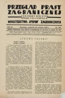 Przegląd Prasy Zagranicznej : codzienny biuletyn Wydziału Prasowego Ministerstwa Spraw Zagranicznych. R.7, nr 146 (30 czerwca 1932)