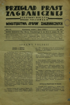 Przegląd Prasy Zagranicznej : codzienny biuletyn Wydziału Prasowego Ministerstwa Spraw Zagranicznych. R.7, nr 147 (1 lipca 1932)