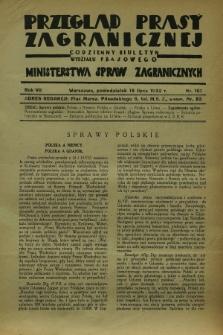 Przegląd Prasy Zagranicznej : codzienny biuletyn Wydziału Prasowego Ministerstwa Spraw Zagranicznych. R.7, nr 161 (18 lipca 1932)