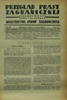 Przegląd Prasy Zagranicznej : codzienny biuletyn Wydziału Prasowego Ministerstwa Spraw Zagranicznych. R.7, nr 177 (5 sierpnia 1932)