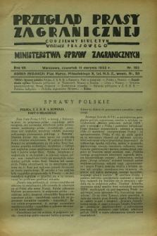 Przegląd Prasy Zagranicznej : codzienny biuletyn Wydziału Prasowego Ministerstwa Spraw Zagranicznych. R.7, nr 182 (11 sierpnia 1932)