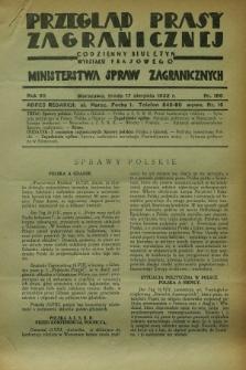 Przegląd Prasy Zagranicznej : codzienny biuletyn Wydziału Prasowego Ministerstwa Spraw Zagranicznych. R.7, nr 186 (17 sierpnia 1932) + dod.