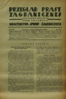 Przegląd Prasy Zagranicznej : codzienny biuletyn Wydziału Prasowego Ministerstwa Spraw Zagranicznych. R.7, nr 251 (2 listopada 1932) + dod.