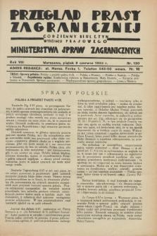 Przegląd Prasy Zagranicznej : codzienny biuletyn Wydziału Prasowego Ministerstwa Spraw Zagranicznych. R.8, nr 130 (9 czerwca 1933)