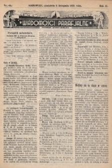 """Wiadomości Parafjalne : dodatek do tygodników """"Niedziela"""" i""""Przewodnika Katolickiego"""". 1935, nr44"""