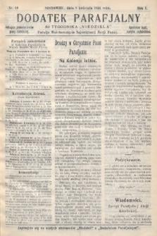 """Dodatek Parafjalny do tygodnika """"Niedziela"""" Parafji Wniebowzięcia Najświętszej Marji Panny. 1934, nr10"""