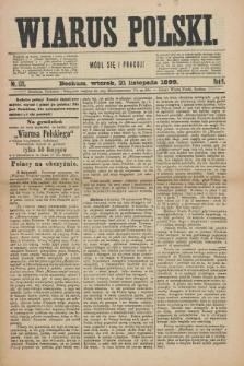 Wiarus Polski. R.9, nr 139 (21 listopada 1899)