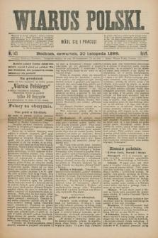 Wiarus Polski. R.9, nr 143 (30 listopada 1899)