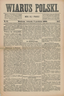 Wiarus Polski. R.9, nr 145 (5 grudnia 1899)