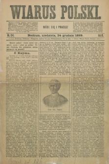 Wiarus Polski. R.9, nr 154 (24 grudnia 1899) + dod.