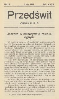 Przedświt : miesięcznik polityczno-społeczny : organ Polskiej Partyi Socyalistycznej. R. 32, 1914, nr2