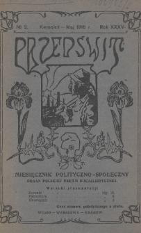 Przedświt : miesięcznik polityczno-społeczny : organ Polskiej Partji Socjalistycznej. R. 35, 1916, nr2