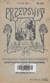 Przedświt : miesięcznik polityczno-społeczny : organ Polskiej Partji Socjalistycznej. R. 39, 1920, nr1