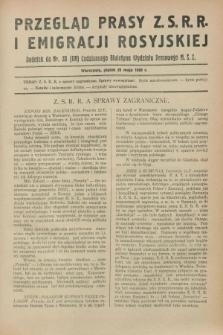 Przegląd Prasy Z.S.R.R. i Emigracji Rosyjskiej : dodatek do nr 20 (119) Codziennego Biuletynu Wydziału Prasowego M.S.Z. (25 maja 1928)