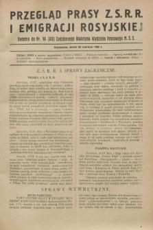 Przegląd Prasy Z.S.R.R. i Emigracji Rosyjskiej : dodatek do nr 40 (139) Codziennego Biuletynu Wydziału Prasowego M.S.Z. (20 czerwca 1928)