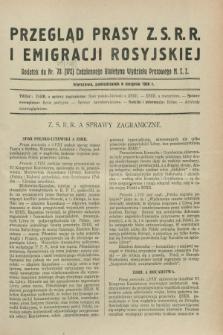 Przegląd Prasy Z.S.R.R. i Emigracji Rosyjskiej : dodatek do nr 79 (178) Codziennego Biuletynu Wydziału Prasowego M.S.Z. (6 sierpnia 1928)