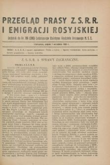 Przegląd Prasy Z.S.R.R. i Emigracji Rosyjskiej : dodatek do nr 106 (205) Codziennego Biuletynu Wydziału Prasowego M.S.Z. (7 września 1928)