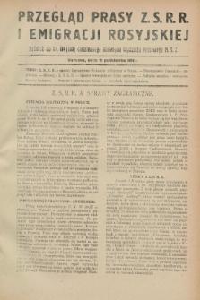 Przegląd Prasy Z.S.R.R. i Emigracji Rosyjskiej : dodatek do nr 134 (233) Codziennego Biuletynu Wydziału Prasowego M.S.Z. (10 października 1928)