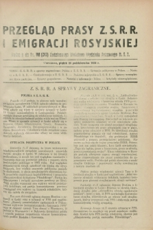Przegląd Prasy Z.S.R.R. i Emigracji Rosyjskiej : dodatek do nr 148 (247) Codziennego Biuletynu Wydziału Prasowego M.S.Z. (26 października 1928)