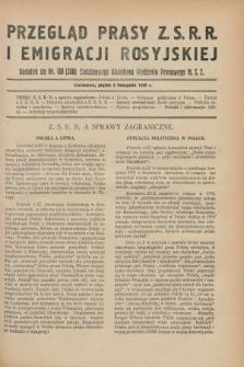 Przegląd Prasy Z.S.R.R. i Emigracji Rosyjskiej : dodatek do nr 159 (258) Codziennego Biuletynu Wydziału Prasowego M.S.Z. (9 listopada 1928)