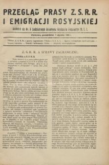 Przegląd Prasy Z.S.R.R. i Emigracji Rosyjskiej : dodatek do nr 5 Codziennego Biuletynu Wydziału Prasowego M.S.Z. (7 stycznia 1929)