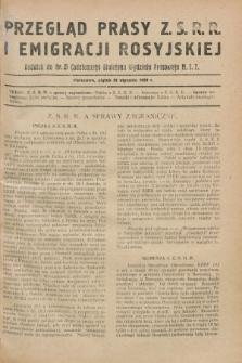 Przegląd Prasy Z.S.R.R. i Emigracji Rosyjskiej : dodatek do nr 21 Codziennego Biuletynu Wydziału Prasowego M.S.Z. (25 stycznia 1929)