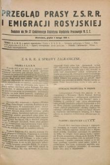 Przegląd Prasy Z.S.R.R. i Emigracji Rosyjskiej : dodatek do nr 27 Codziennego Biuletynu Wydziału Prasowego M.S.Z. (1 lutego 1929)