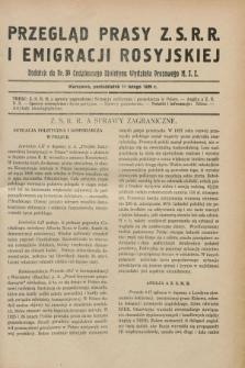 Przegląd Prasy Z.S.R.R. i Emigracji Rosyjskiej : dodatek do nr 34 Codziennego Biuletynu Wydziału Prasowego M.S.Z. (11 lutego 1929)