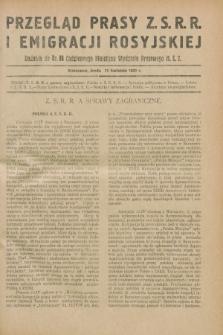 Przegląd Prasy Z.S.R.R. i Emigracji Rosyjskiej : dodatek do nr 88 Codziennego Biuletynu Wydziału Prasowego M.S.Z. (17 kwietnia 1929)