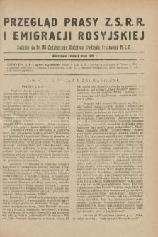 Przegląd Prasy Z.S.R.R. i Emigracji Rosyjskiej : dodatek do nr 105 Codziennego Biuletynu Wydziału Prasowego M.S.Z. (8 maja 1929)