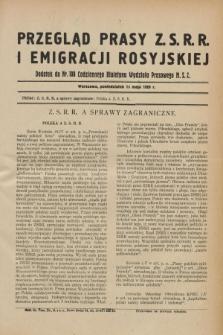 Przegląd Prasy Z.S.R.R. i Emigracji Rosyjskiej : dodatek do nr 108 Codziennego Biuletynu Wydziału Prasowego M.S.Z. (13 maja 1929)