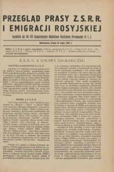 Przegląd Prasy Z.S.R.R. i Emigracji Rosyjskiej : dodatek do nr 121 Codziennego Biuletynu Wydziału Prasowego M.S.Z. (29 maja 1929)