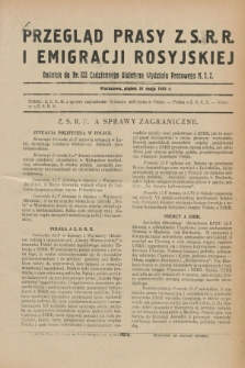 Przegląd Prasy Z.S.R.R. i Emigracji Rosyjskiej : dodatek do nr 122 Codziennego Biuletynu Wydziału Prasowego M.S.Z. (31 maja 1929)