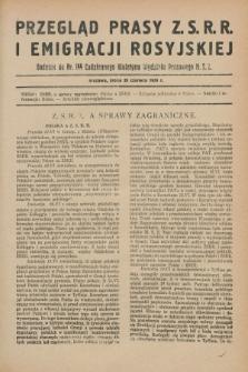 Przegląd Prasy Z.S.R.R. i Emigracji Rosyjskiej : dodatek do nr 144 Codziennego Biuletynu Wydziału Prasowego M.S.Z. (26 czerwca 1929)