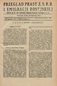 Przegląd Prasy Z.S.R.R. i Emigracji Rosyjskiej : dodatek do nr 266 Codziennego Biuletynu Wydziału Prasowego M.S.Z. (20 listopada 1929)