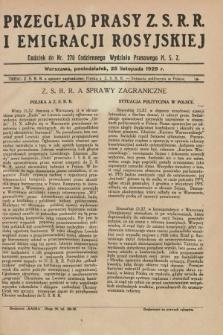 Przegląd Prasy Z.S.R.R. i Emigracji Rosyjskiej : dodatek do nr 270 Codziennego Biuletynu Wydziału Prasowego M.S.Z. (25 listopada 1929)