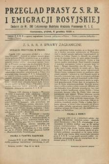 Przegląd Prasy Z.S.R.R. i Emigracji Rosyjskiej : dodatek do nr 280 Codziennego Biuletynu Wydziału Prasowego M.S.Z. (6 grudnia 1929)
