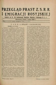 Przegląd Prasy Z.S.R.R. i Emigracji Rosyjskiej : dodatek do nr 103 Codziennego Biuletynu Wydziału Prasowego M.S.Z. (7 maja 1930)