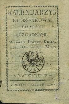Kalendarzyk Kieszonkowy Piiarski z Zagadkami, Wypisem Poczty Krajowej i Odległości Miast Niektórych 1814