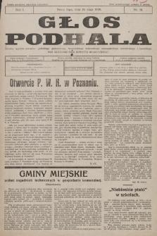Głos Podhala : aktualny tygodnik powiatów: gorlickiego, grybowskiego, limanowskiego, makowskiego, nowosądeckiego, nowotarskiego i żywieckiego. 1929, nr 16