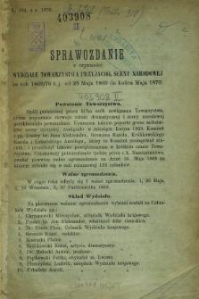 Sprawozdanie z Czynności Towarzystwa Przyjaciół Sceny Narodowej za Rok 1869/1870